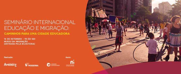 Seminário internacional em São Paulo discute educação e migração